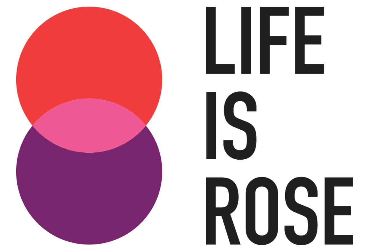LIFE is ROSE Association